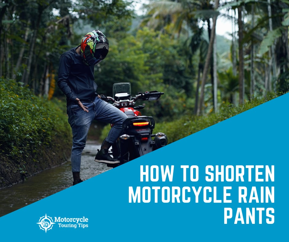 how to shorten motorcycle rain pants